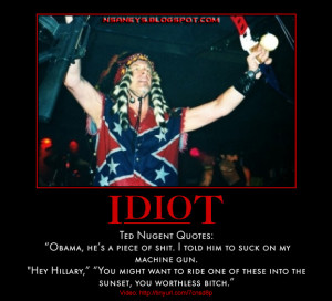 nra spokesman and board of director ted nugent quote obama suck