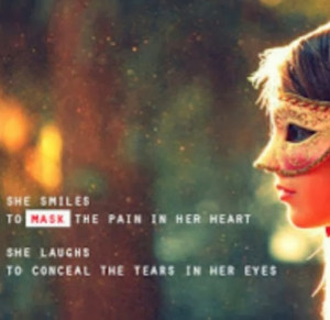 picture of a girl wearing a mask with the quote