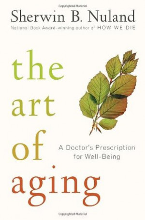 """Start by marking """"The Art of Aging: A Doctor's Prescription for Well ..."""