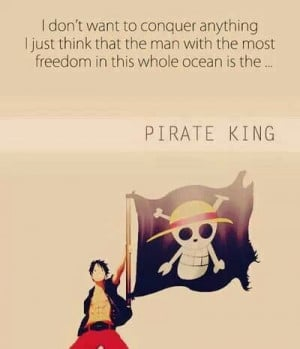 ... Quotes, One Pieces, Luffi Quotes, Pieces Stuff, Luffi Pirates, Pieces