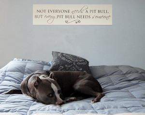 Pit Bull Signs & Sayings