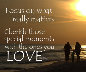 ... ones YOU LOVE! #creatinghappy #quotes #family #love #traveling #