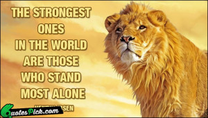 The Strongest Ones In The by henrik-ibsen Picture Quotes