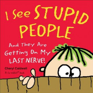"""... People: And They Are Getting on My Last Nerve!"""" as Want to Read"""