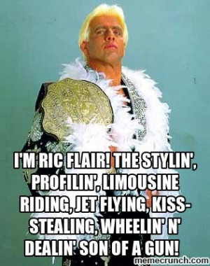 ... Wrestling Quotes, Ric Flair Quotes, Kiss Stealing, Wwe, Flair Legends