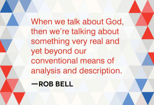 Rob Bell Quotes