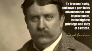 Daniel Burnham on civic duty