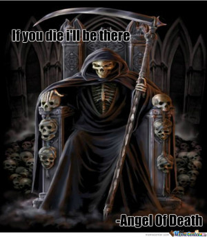 Angel Of Death Quotes