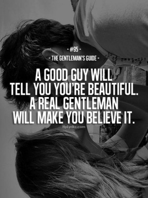 ... more effort here are 21 quotes that can teach you how to be a real man