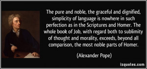 ... book of Job, with regard both to sublimity of thought and morality
