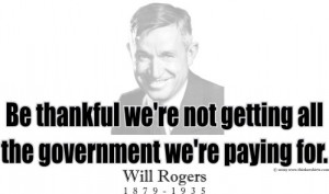 Design #GT311 Will Rogers - Be thankful we're not getting