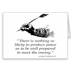 George Washington Quote - Peace - Quotes Greeting Card