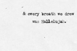 Leonard Cohen - HallelujahSubmitted by aliciathomas.tumblr.com