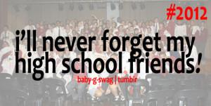 High School Friends Quotes Tumblr High school fr.