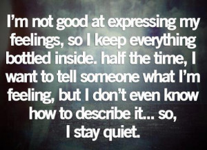 ... url http www quotes99 com i m not good at expressing my feeling img