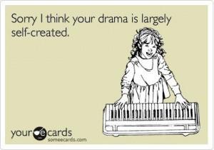 ... Ex Quotes, Drama Queen Quotes, Quote Crazy People, Crazy People Quotes