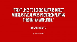 Trent likes to record guitars direct, whereas I've always preferred ...