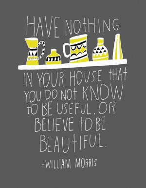 ... your-house-beautiful-william-morris-daily-quotes-sayings-pictures.jpg
