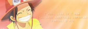 One Piece Quotes: Ace {Quote 3} by Sky-Mistress