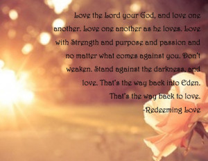 quote from Redeeming Love. I want this framed and hung on one of my ...