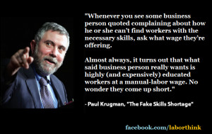 Paul Krugman - Whenever you see some business person quoted...
