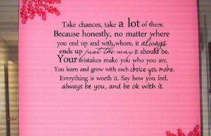 Take chances, take a lot of them...