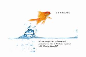 INSPIRATIONAL PHOTO – Courage