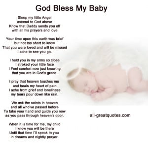 Sleep my little Angel, ascend to God above, know that Daddy sends you ...