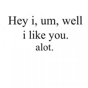 Like You Tumblr Quotes I like you