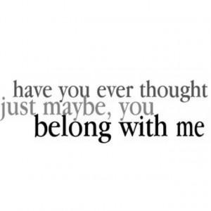 You belong with me | Good Lyrics~