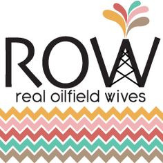Real Oilfield Wives - a site for support and camaraderie for women ...