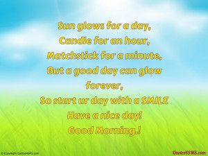 good day can glow forever...