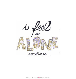 quotes about i am alone