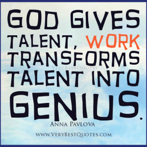 Motivational quotes about work, Anna Pavlova quotes