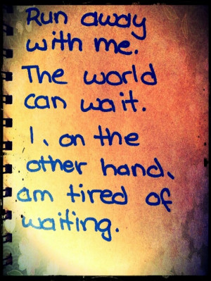 Quotes About Tired Waiting
