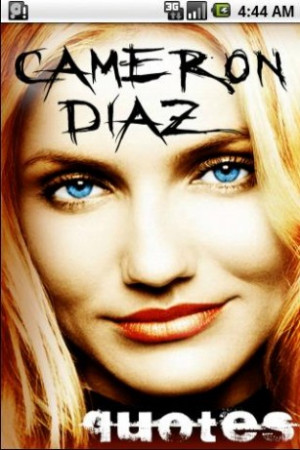 View bigger - Cameron Diaz Quotes for Android screenshot