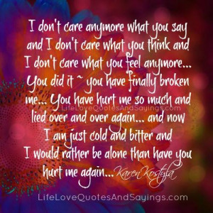 don t care anymore what you say and i don t care what you