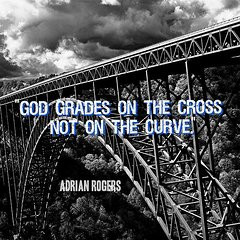 Christian Quotes Framed Prints - God Grades on the Cross Framed Print ...