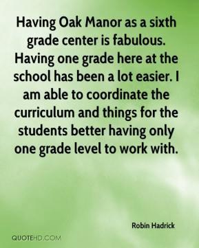 ... -hadrick-quote-having-oak-manor-as-a-sixth-grade-center-is-fabulo.jpg