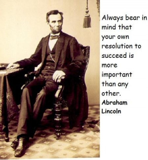 Abraham lincoln famous quotes 7
