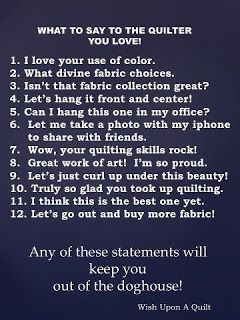 what to say to a quilter