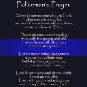 Policeman's prayer.