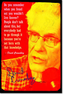 DAVID CRONENBERG SIGNED ART PHOTO PRINT AUTOGRAPH POSTER QUOTE