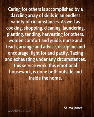 Caring for others is accomplished by a dazzling array of skills in an ...
