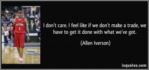 Mar 17, 2010. These 10 best Allen Iverson quotes may be the reason he ...