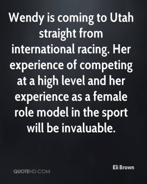 Wendy is coming to Utah straight from international racing. Her ...