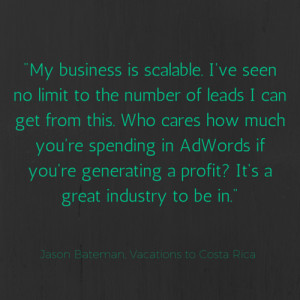 travel marketing quote from bateman on how his business is scalable ...