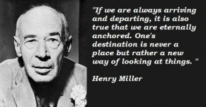 Henry miller famous quotes 5