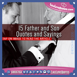 15-Father-and-Son-Quotes-and-Sayings.jpg