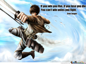 Eren Jeager Quote